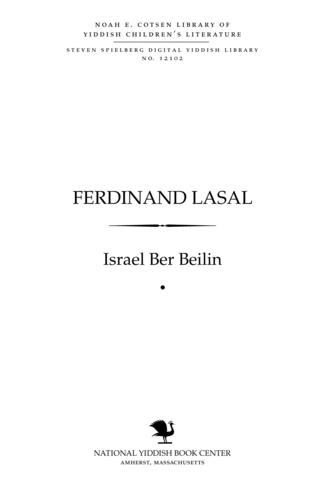 Thumbnail image for Ferdinand Lasal geboyrn elfṭn April 1825, geshṭorbn eyn un draysiḳṭn Oygusṭ, 1864