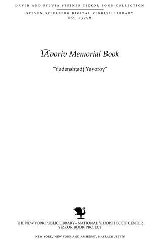 "Thumbnail image for ""Yudenshṭadṭ Yaṿoroṿ"" : der umḳum fun di Yaṿoroṿer Idn"