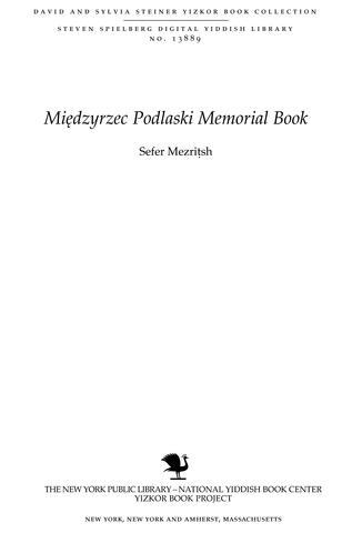 Thumbnail image for Sefer Mezriṭsh : le-zekher ḳedoshe ʻirenu H.y.d