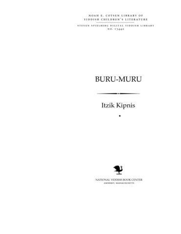 Thumbnail image for Buru-Muru mayselekh far ḳleyne ḳinderlekh ...