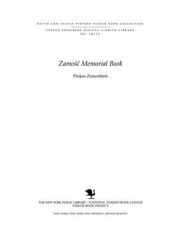 Thumbnail image for Pinkes Zamoshtsh : yizker bukh tsum fuftsntn yortsayt (1942-1957) nokh der ershter shehite fun di Zamoshtsher Yidn