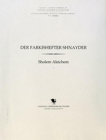 Thumbnail image for Der farkishefṭer shnayder