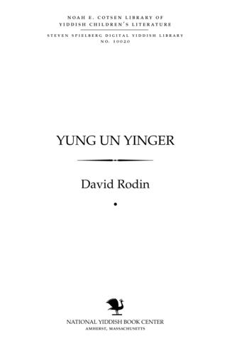 Thumbnail image for Yung un yinger [lider un mayśelekh in gramen]