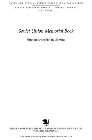 Thumbnail image for Shṭeṭ un shṭeṭlekh in Uḳraine : un in andere ṭeyln fun Rusland : forshungen in Yidisher geshikhṭe un Yidishn lebenshṭayger